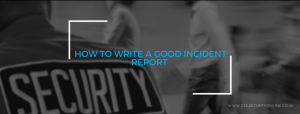 How To Write A Good Incident Report