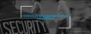 Principles of Loss Prevention: Awareness