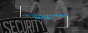 Principles of Loss Prevention: Compliance