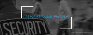Tips For A Trouble Free Event