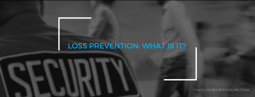 Loss Prevention: What is it?