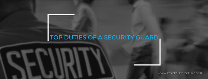 Top Duties Of A Security Guard
