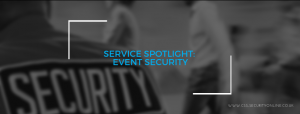 Service Spotlight: Event Security